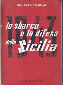 Lo sbarco e la difesa della Sicilia