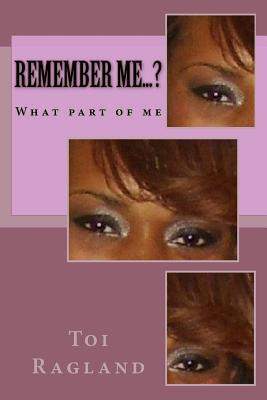 Remember Me.?