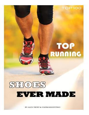 Top Running Shoes Ever Made