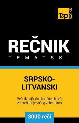 Srpsko-Litvanski tematski recnik - 3000 korisnih reci
