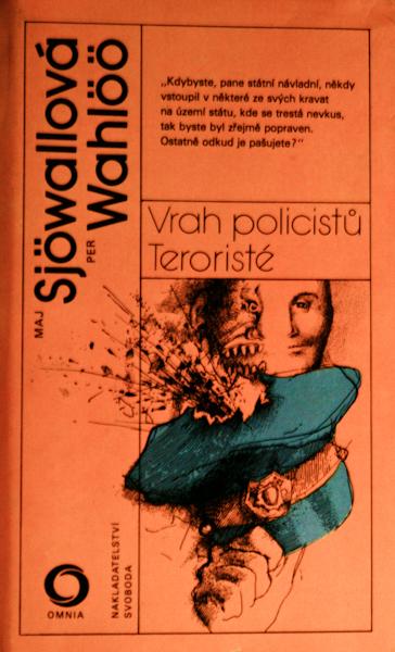 Vrah policistů; Teroristé
