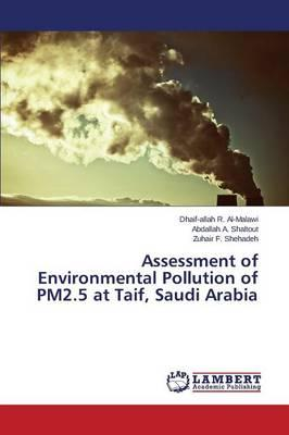Assessment of Environmental Pollution of PM2.5 at Taif, Saudi Arabia