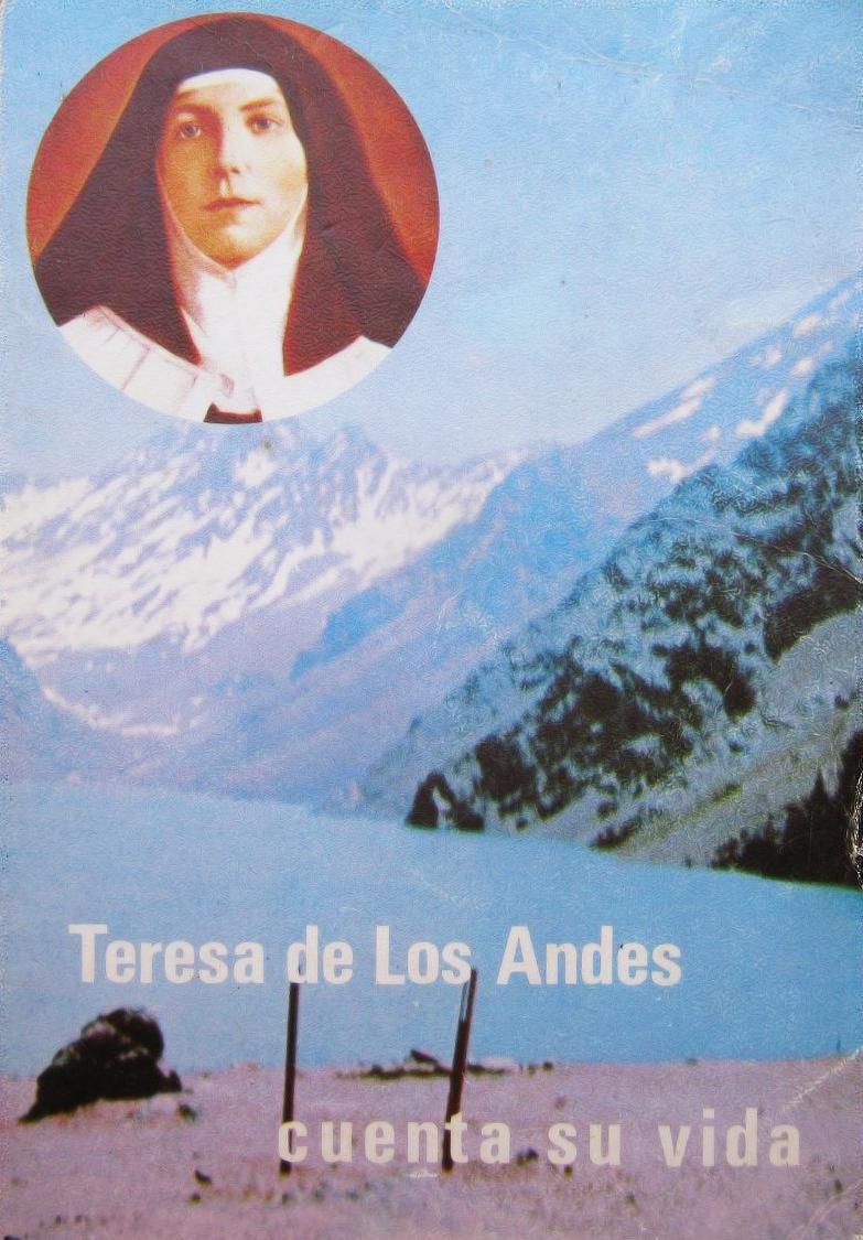 Santa Teresa de Los Andes nos cuenta su vida