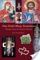 One Faith-Many Transitions