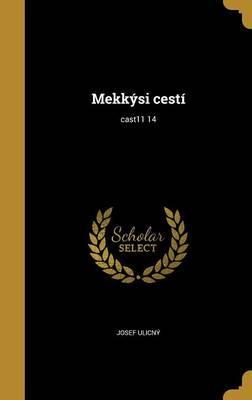 CZE-MEKKYSI CESTI CAST11 14