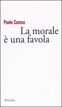 La morale è una fav...