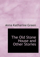 The Old Stone House ...