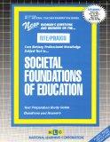 PRAXIS/CST Societal Foundations of Education