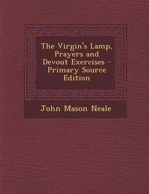 The Virgin's Lamp, Prayers and Devout Exercises