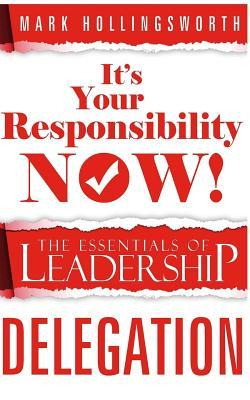 It's Your Responsibility Now!