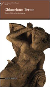 Chianciano Terme: Museo civico archeologico