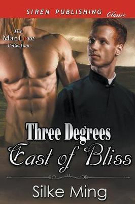 3 DEGREES EAST OF BLISS (SIREN