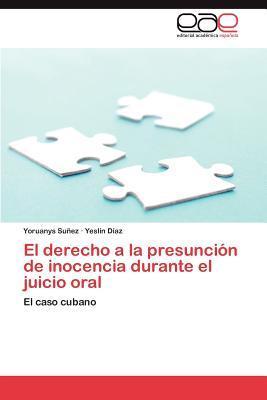 El derecho a la presunción de inocencia durante el juicio oral