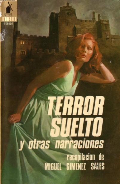 Terror suelto, y otras narraciones
