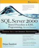 SQL Server 2000 Stored Procedure & XML Programming, Second Edition