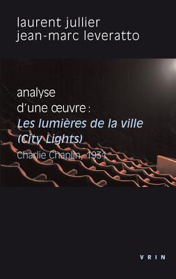 Les Lumieres De La Ville Charlie Chaplin, 1931. Analyse D'une Oeuvre