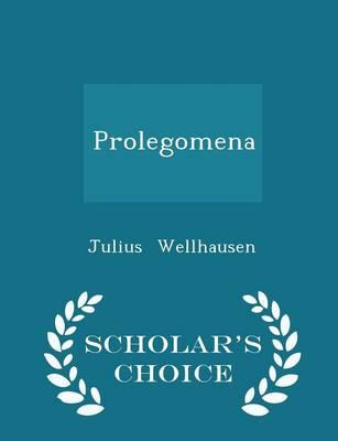 Prolegomena - Scholar's Choice Edition