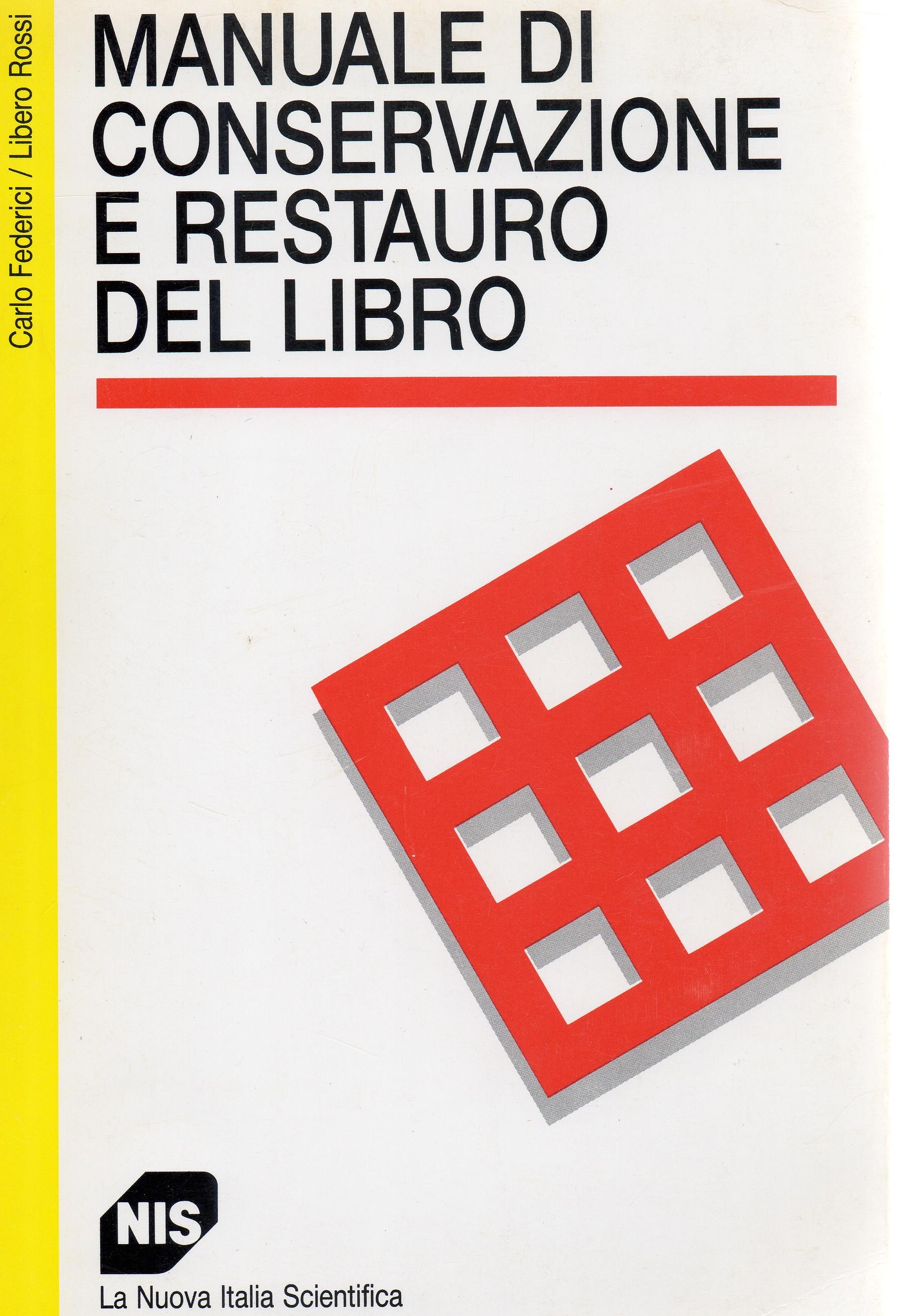 Manuale di conservazione e restauro del libro