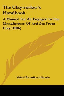 The Clayworker's Handbook