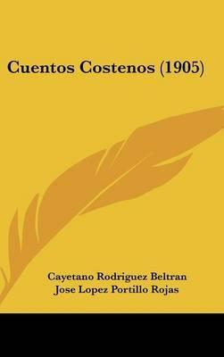 Cuentos Costenos (1905)