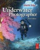 The Underwater Photographer, Third Edition