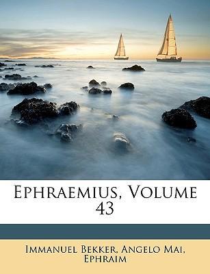 Ephraemius, Volume 4...