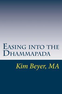 Easing into the Dhammapada