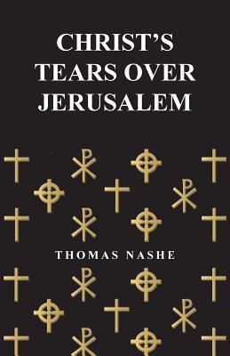 Christ's Tears Over Jerusalem