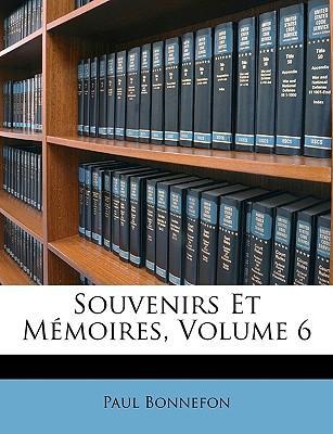 Souvenirs Et Mmoires...