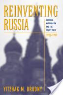 Reinventing Russia