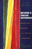 Beyond a Dream Deferred