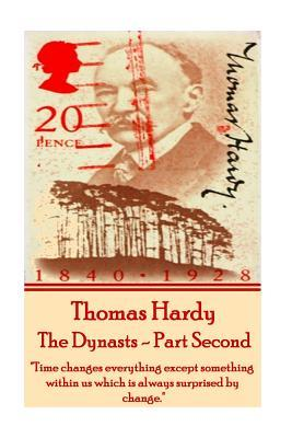 Thomas Hardy - The Dynasts - Part Second