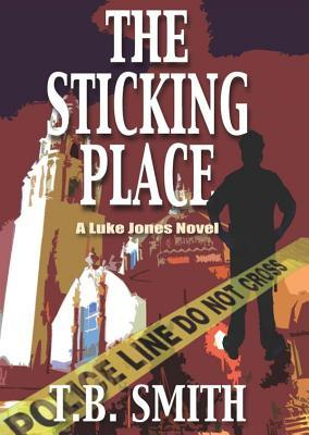 The Sticking Place