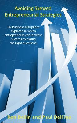 Avoiding Skewed Entrepreneurial Strategies