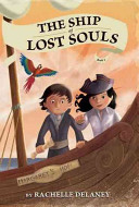 The Ship of Lost Souls #1