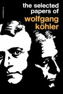 The Selected Papers of Wolfgang Kohler