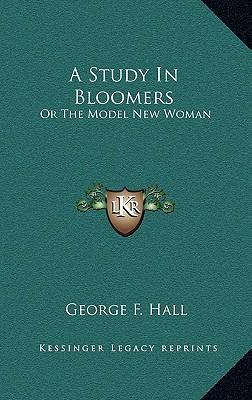 A Study in Bloomers
