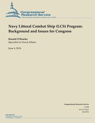 Navy Littoral Combat Ship Lcs Program