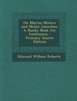 On Marine Motors and Motor Launches