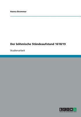 Der böhmische Ständeaufstand 1618/19