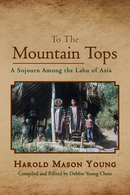 To the Mountain Tops