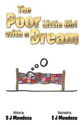 The Poor Little Girl With a Dream