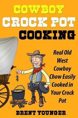 Cowboy Crock Pot Cooking