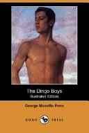 The Dingo Boys (Illustrated Edition) (Dodo Press)
