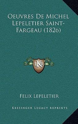 Oeuvres de Michel Lepeletier Saint-Fargeau (1826)