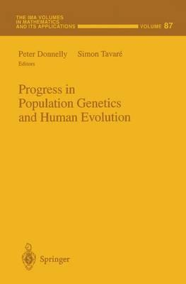 Progress in Population Genetics and Human Evolution