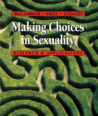 Making Choices in Sexuality With Infotrac