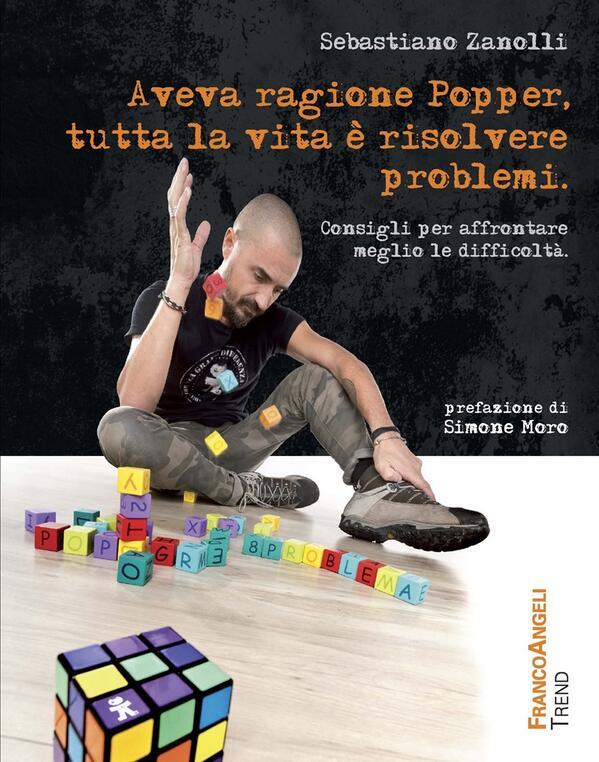 Aveva ragione Popper, tutta la vita è risolvere problemi