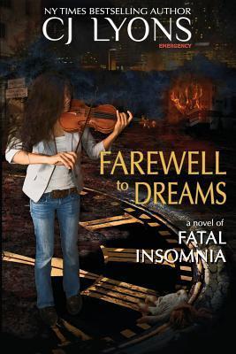 Farewell to Dreams