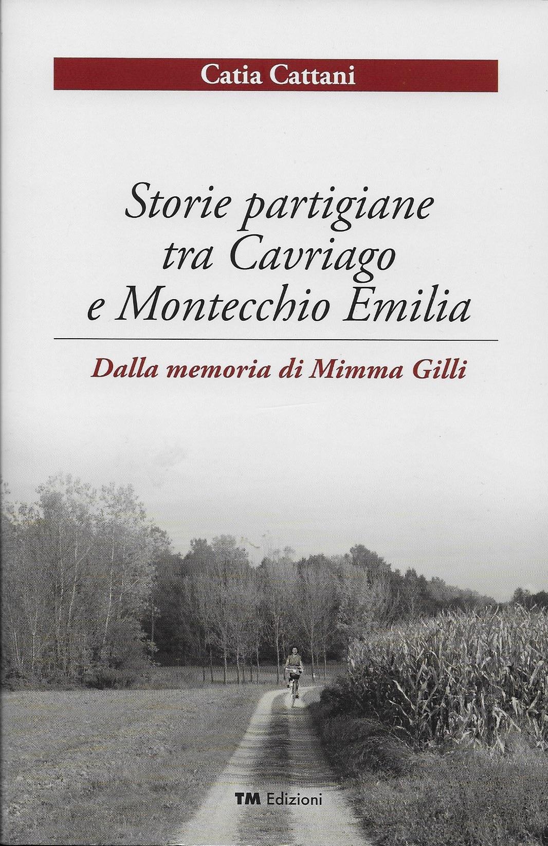 Storie partigiane tra Cavriago e Montecchio Emilia